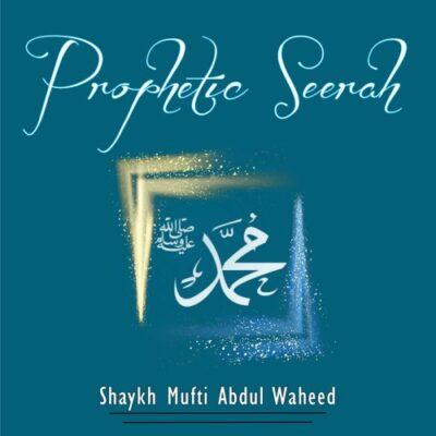 Prophetic Seerah