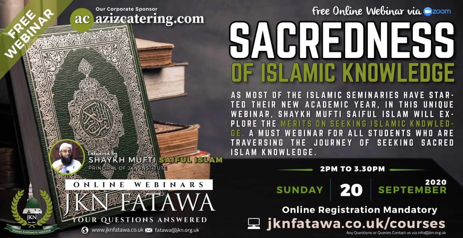 Sacredness Of Islamic Knowledge